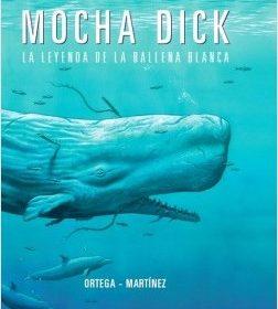 portada_mocha-dick-la-leyenda-de-la-ballena-blanca_francisco-ortega_201606052250